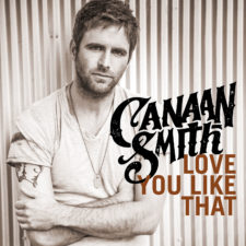 Canaan-Smith-Love-You-LIke-That-CountryMusicRocks.net_